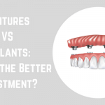 Dentures VS Implants